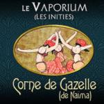 Corne de Gazelle - Le vaporium
